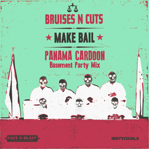 BnC - Make Bail (Panama Cardoon Basement Party Mix)