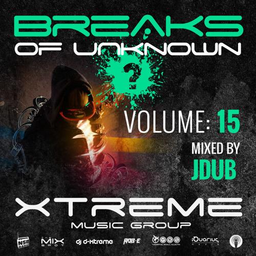 JDub - Breaks of Unknown 15