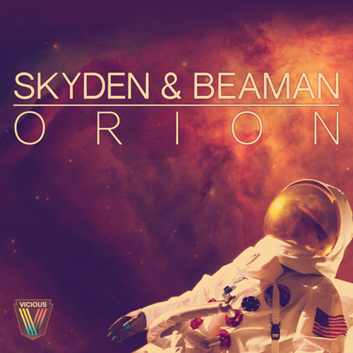 Skyden & Beaman - Orion (Original Mix) [OUT NOW!]
