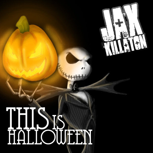 Jax Killaton - This Is Halloween (instrumental)