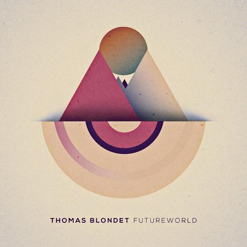Thomas Blondet Feat Leyla Chatti In This World