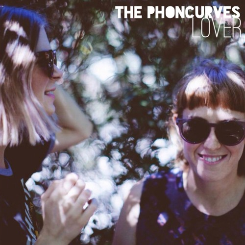 The Phoncurves - Lover