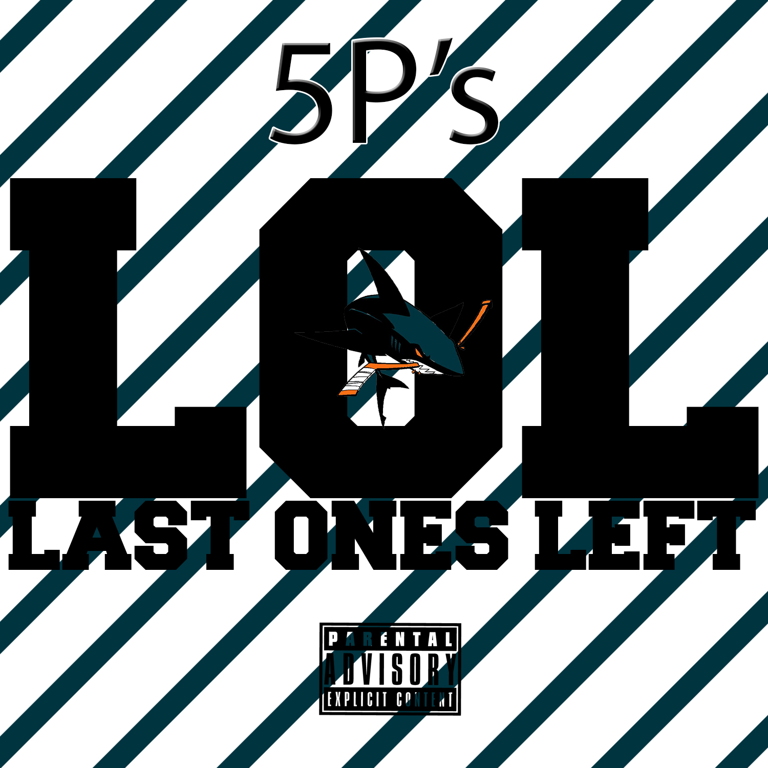 5P's - LOL (Last Ones Left) [Thizzler.com]