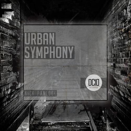 8. Nick Panlook & Kill Eat Ratz - Fat Blunts (Original Mix) [Urban Symphony] DC10 Records