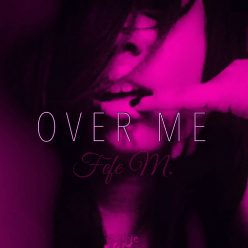Over Me