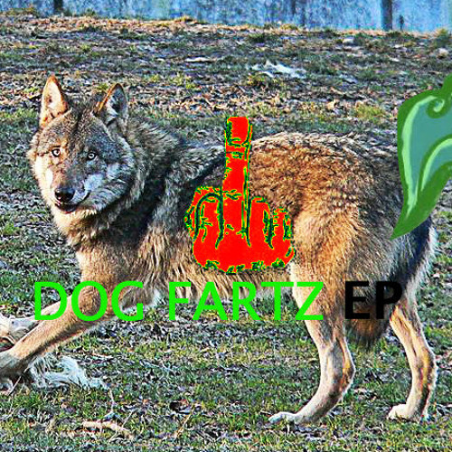 Cum For Me - DOG FARTZ EP