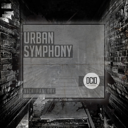 NIKELODEON - [Urban Symphony Album] #2 Beatport Charts DC10 Records •OUT NOW!•