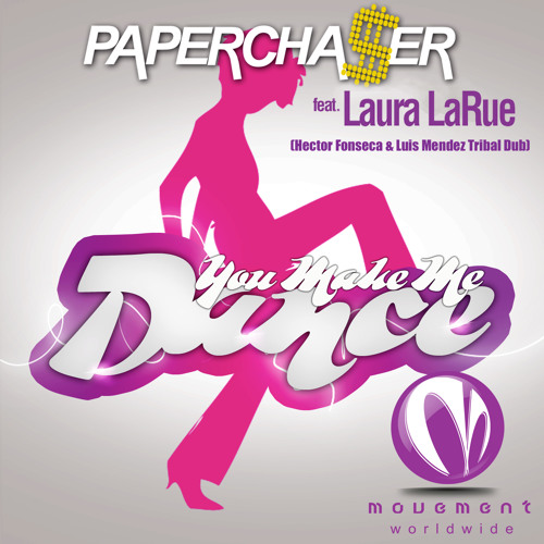 Laura Larue-You Make Me Dance (Fonseca & Mendez Tribal Dub) OFFICIAL