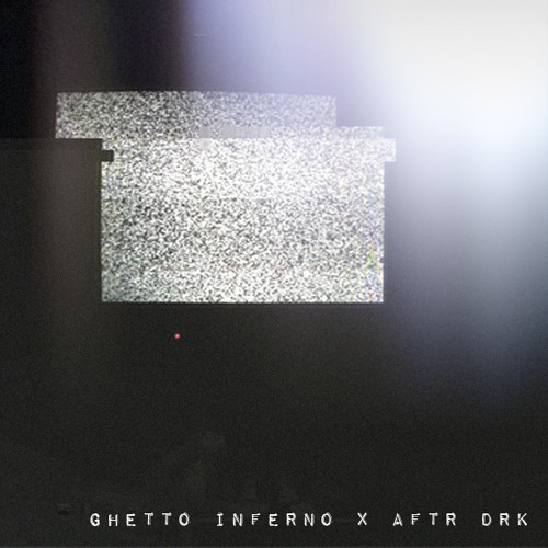 AFTR DRK Guest Mix • Ghetto Inferno