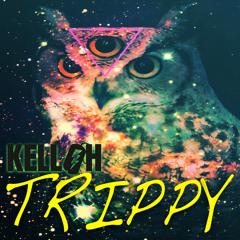 Kelloh - Trippy