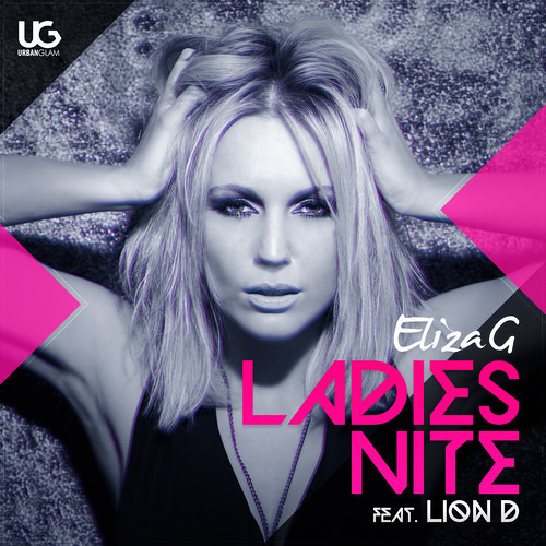 Eliza G feat. Lion D - Ladies Nite (Roberto Sansixto & Jose' Diaz Remix)