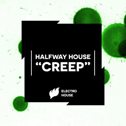 Halfway House - Creep [Teaser]