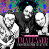 I'm A Leaker #Mastermind Mixtape   Hosted By: Rick Ross