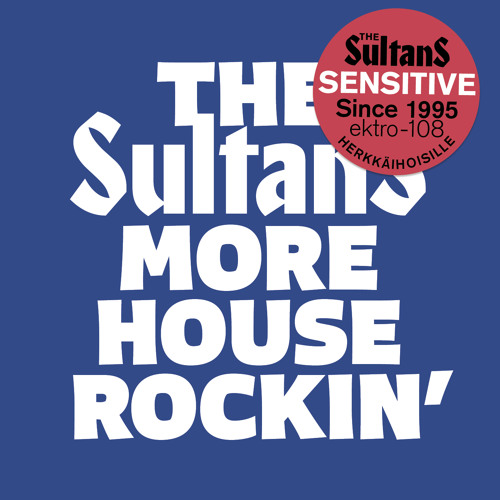 The Sultans - Houserockin´