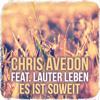 Chris Avedon feat. Lauter Leben - Es Ist Soweit (Marcapasos Remix) PREVIEW