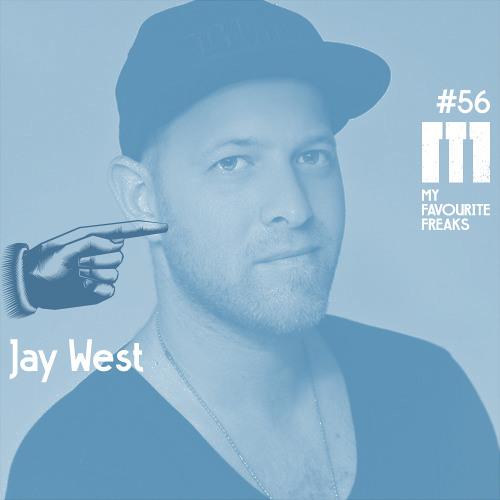 My Favourite Freaks Podcast #56 Jay West