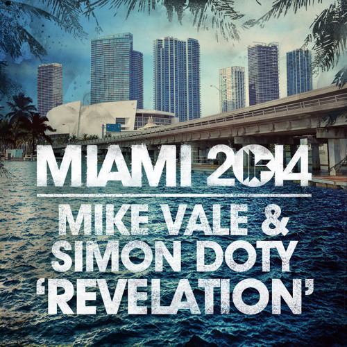 Mike Vale - Miami 2014 Mix