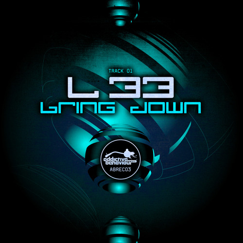 L 33 - Bring Down OUT NOW!