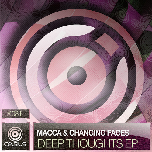CLS081 / Macca & Changing Faces - Deep Thoughts EP