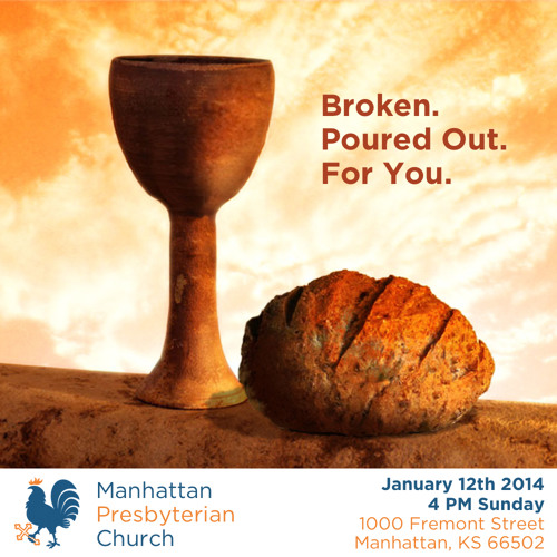004 The Lord's Supper: Eat, Drink, Be Nourished - 1 Corinthians 11:23-34 Manhattan Presbyterian