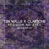 Ten Walls x Claptone - Reqiuem No Eyes (AMLA Bootleg)