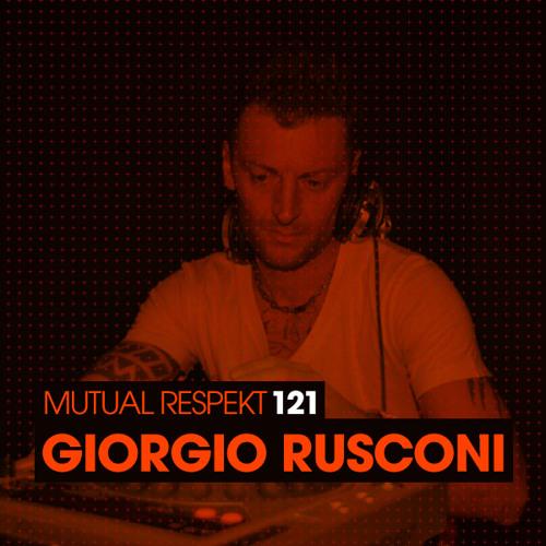 Mutual Respekt 121 with Giorgio Rusconi