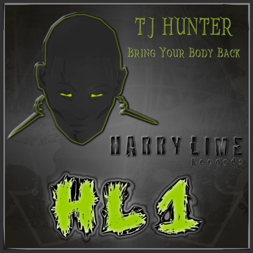 HL1 : T.J. Hunter - Bring Your Body Back (Original Mix)