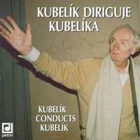 Kubelík diriguje Kubelíka