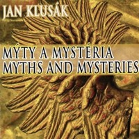 Jan Klusák: Mýty a mystéria