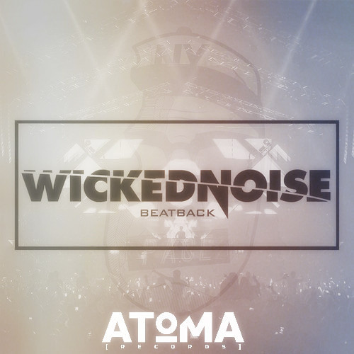 Beatback by Wickednoise - EDM.com Exclusive
