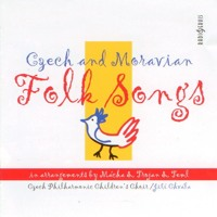 Czech and Moravian Folk Songs