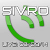 Sivro - Sunday Session (2014-03-09)