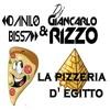 Danilo Bissa & Dj Giancarlo Rizzo - La Pizzeria d'Egitto