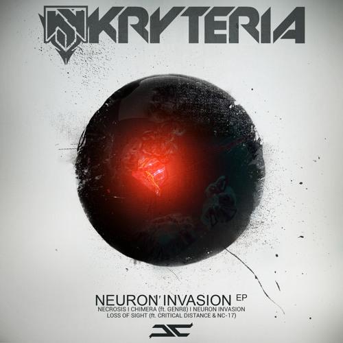 Neuron Invasion - Kryteria  [ Neuron Invasion EP ]  OUT 4-28-2014