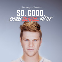 Johnny Stimson - So. Good (Caleb L'Etoile Remix)