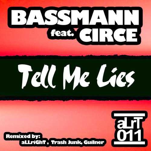 Bassmann feat. Circe - Tell Me Lies (Guilner ReMix)