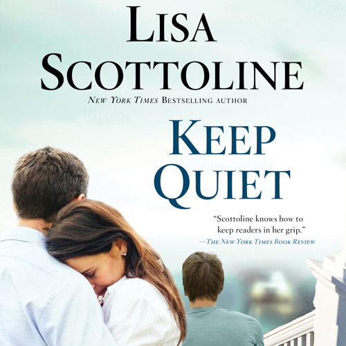 Keep Quiet by Lisa Scottoline - Chapter 1