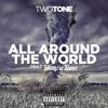 Two Tone feat Krayzie Bone -All Around The World (prod by Ramillion)
