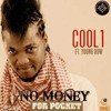Cool 1 No Money For Pocket Mp3