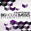 Sounds to Sample - Big House Basses - Sylenth Presets