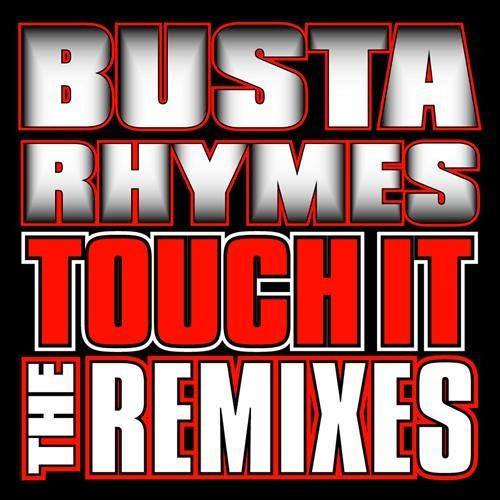 Busta Rhymes - Touch It Remix - Prod by Handy y Kap'z