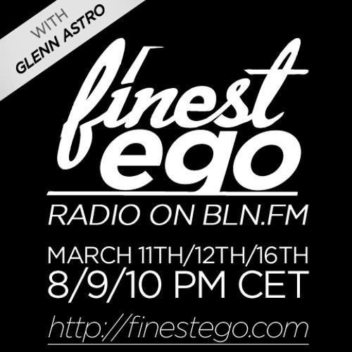 Finest Ego #30 mit Glenn Astro