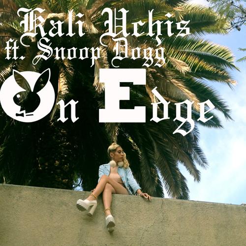 On Edge ft Snoop Dogg