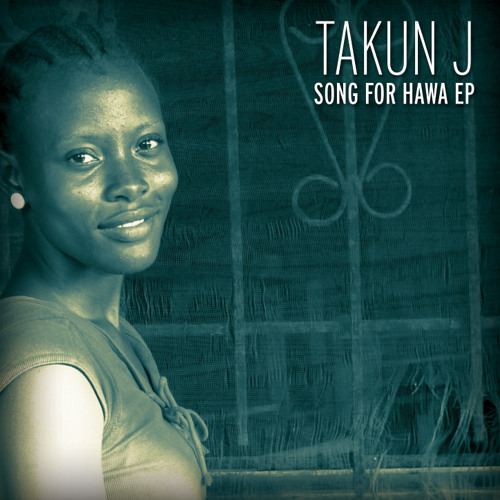Takun J - Song For Hawa EP