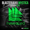 Blasterjaxx - Mystica (Dark Mada Remix) [Free Download]