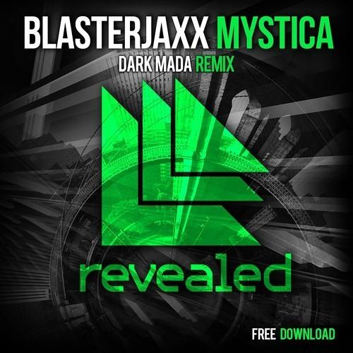 Blasterjaxx - Mystica (Dark Mada Remix) [Free Download]