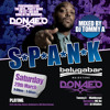 Download S*P*A*N*K MAIDSTONE LAUNCH PARTY MIX (SAT 29th MARCH 2014)BY DJ TOMMY A Mp3