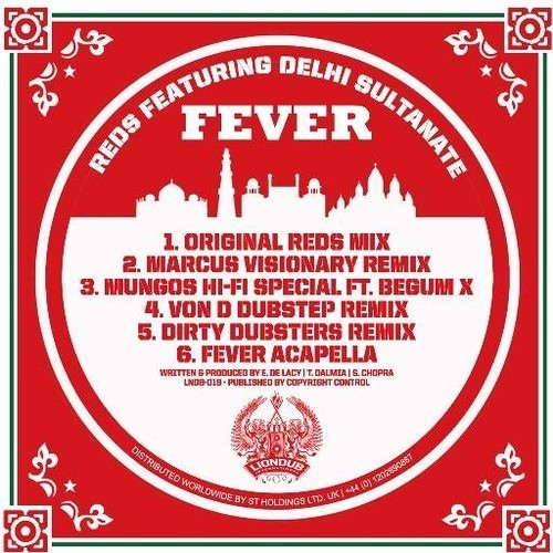 Fever by Reds ft Delhi Sultanate (Von D Dubstep Remix)
