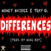 Differences Feat Tray G (Produced By Nike Boy)