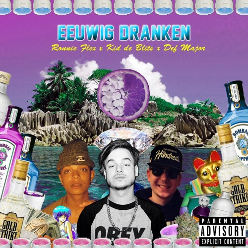 Def Major x Kid De Blits x Ronnie Flex - Eeuwig Dranken (Prod. Boaz v/d Beatz)